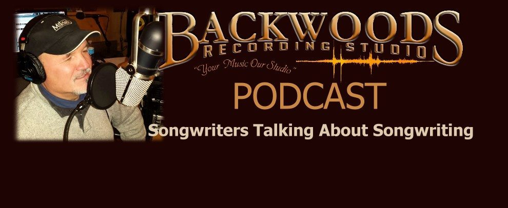 Backwoods Recording Studio Podcast for Songwriters